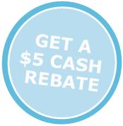 $5 Cash Rebate