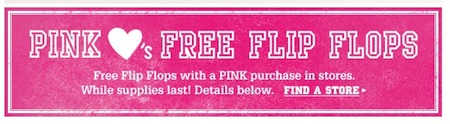FREE-PINK-Flip-Flops-with-Purchase.jpg