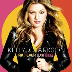 Kelly-Clarkson-All-I-Ever-Wanted.jpg